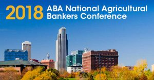 ABA National Agriculture Bankers Conference 2017