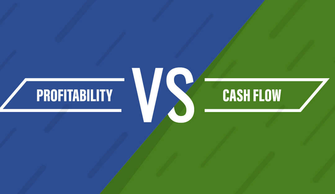 Profitability vs Cash Flow